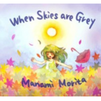 Manami Morita: When Skies Are Grey