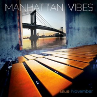 Manhattan Vibes: Blue November