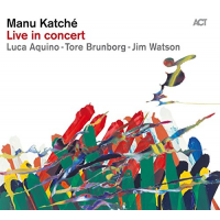 Album Live in concert by Manu Katche