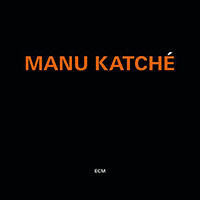 "Read ""Manu Katche"" reviewed by Glenn Astarita"