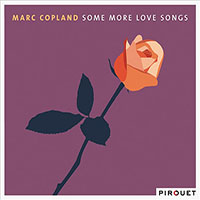 Marc Copland—Some More Love Songs
