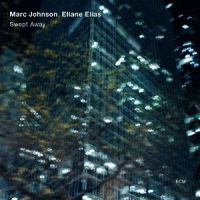 Marc Johnson and Eliane Elias—Swept Away