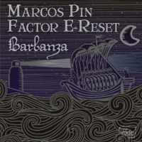 Marcos Pin Factor-E Reset: Barbanza