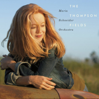 Rogerio Boccato: The Thompson Fields - Maria Schneider