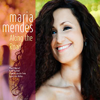 Maria Mendes: Along the Road
