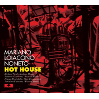Mariano Loiacono Noneto: Hot House