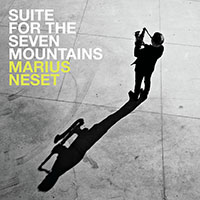 Marius Neset—Suite for the Seven Mountains