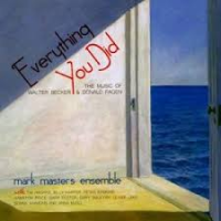 "Read ""Everything You Did: The Music of Walter Becker and Donald Fagen"" reviewed by Jack Bowers"
