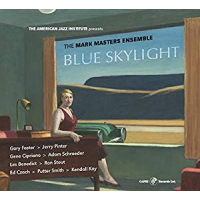 The Mark Masters Ensemble: Blue Skylight