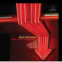 "Read ""Mark Weinstein: Latin Jazz Underground"" reviewed by Dan Bilawsky"