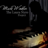 Album The Laura Nyro Project by Mark Winkler