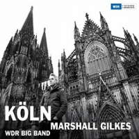 Album Köln by Marshall Gilkes