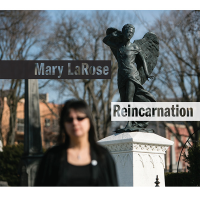 Album Reincarnation by Mary LaRose