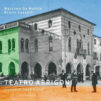 "Read ""Teatro Arrigoni - Concert Jazz Band"" reviewed by Neri Pollastri"