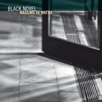 "Rudi Records New Release: ""Black Novel"" By Massimo De Mattia"
