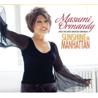 Sunshine in Manhattan — Masumi Ormandy sings the Great American...