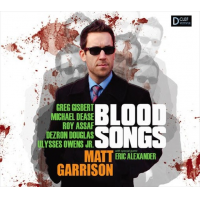 Matt Garrison - Saxophone: Blood Songs