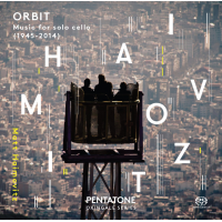 Orbit: Music for Solo Cello (1945 – 2014)