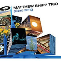 Matthew Shipp Trio: Piano Song