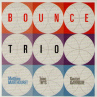 Album Bounce Trio  by Matthieu Marthouret