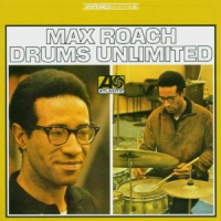 Max Roach—Drums Unlimited