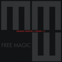 Medeski, Martin & Wood—Free Magic