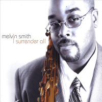 Album I Surrender All by Melvin Smith