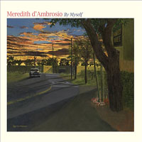 Album By Myself by Meredith d'Ambrosio
