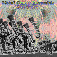 Album War Tuba by Metal Chaos Ensemble