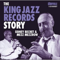 Album The King Jazz Records Story by Sidney Bechet