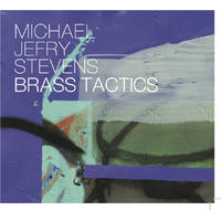 Album Brass Tactics by Michael Jefry Stevens