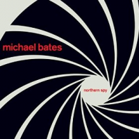 Album Northern Spy by Michael Bates