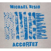 Michael Bisio: Accortet