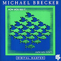 "Read ""Michael Brecker: Now You See It...(Now You Don't)"" reviewed by John Kelman"