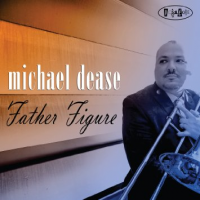 Album Father Figure by Michael Dease