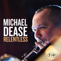Relentless by Michael Dease