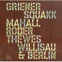 "Read ""Willisau & Berlin"" reviewed by John Sharpe"