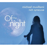 Of The Night by Michael Musillami