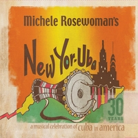 Michele Rosewoman: A Celebration of Cuba in America