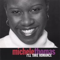 Album I'll Take Romance by Michele Thomas