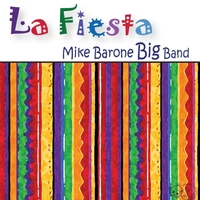 Mike Barone Big Band: La Fiesta