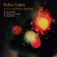 Mike Collins: And Suddenly, Evening