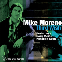 Mike Moreno: Third Wish