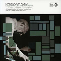 Mike Nock Project: Meeting of the Waters