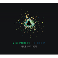 Alive Out There by Mike Parker's Unified Theory