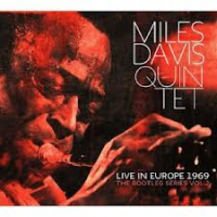 Live in Europe 1969: The Bootleg Series Vol. 2 by Miles Davis