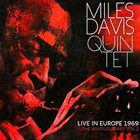 Miles Davis: Live in Europe 1969 The Bootleg Series Vol 2