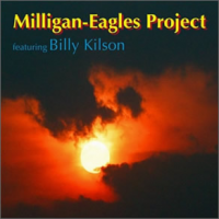 "Read ""Milligan-Eagles Project featuring Billy Kilson"" reviewed by John Kelman"