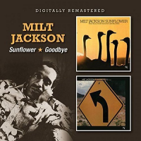 Sunflower / Goodbye by Milt Jackson
