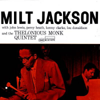 "Read ""Milt Jackson and the Thelonious Monk Quintet"""